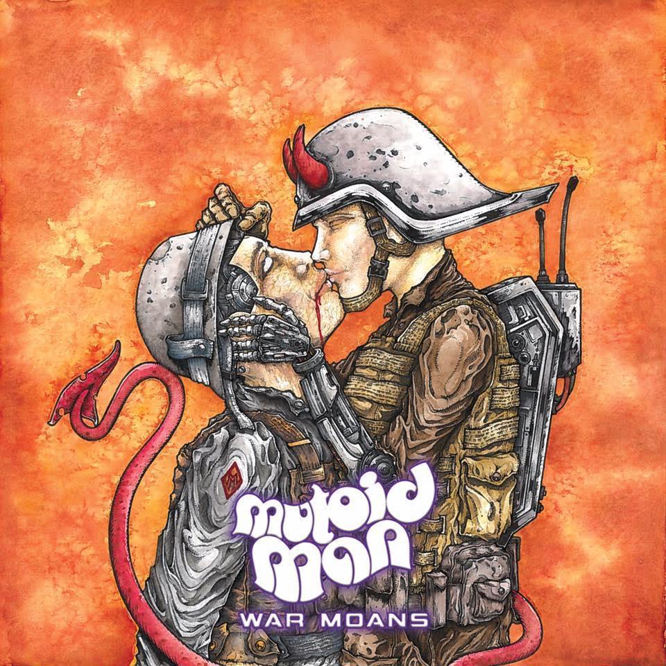 Mutoid Man- War Moans