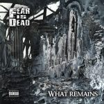 Fear Is Dead: What Remains