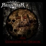 Reign of Fear: All Common in Design