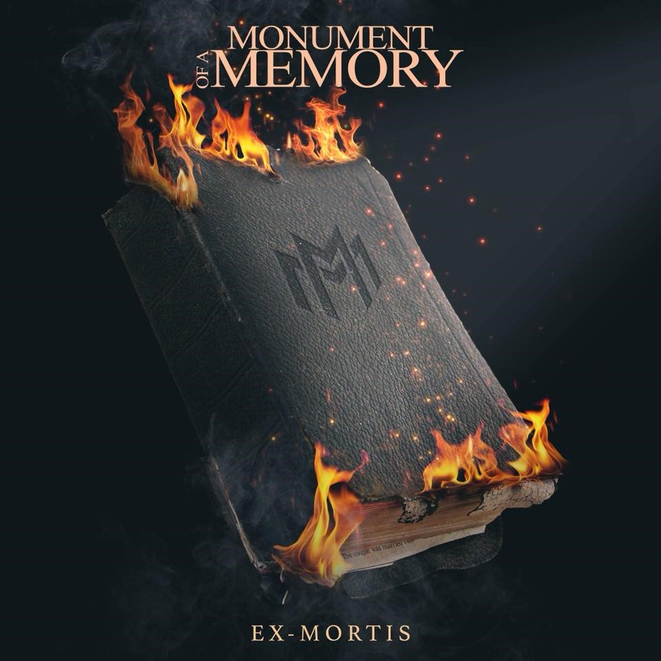 Monument of a Memory – Ex-Mortis